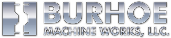 Burhoe Machine Works LLC. - Sonora CA CNC & Machining
